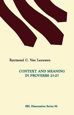 Context and Meaning in Proverbs 25-27