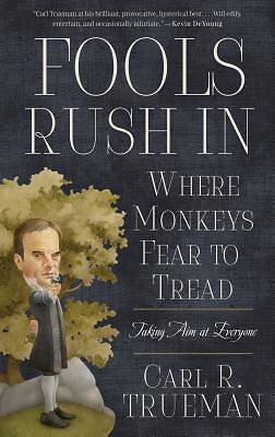 Picture of Fools Rush in Where Monkeys Fear to Tread