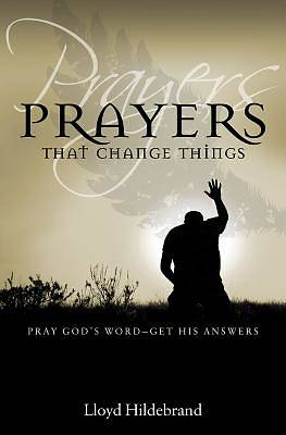 Picture of Prayers That Change Things