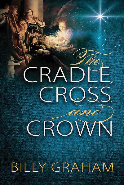 The Cradle, Cross, and Crown (Pack of 10)