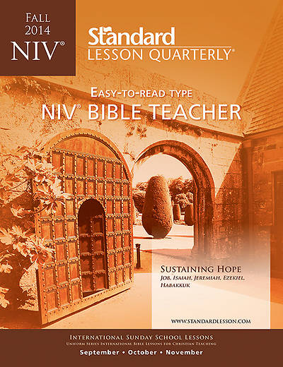 Standard Lesson Quarterly NIV Teacher Book Fall 2014