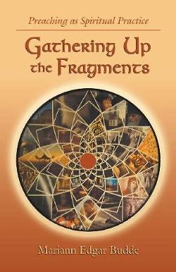 Gathering Up the Fragments