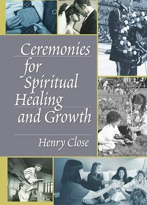 Ceremonies for Spiritual Healing and Growth