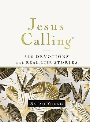 Jesus Calling, 365 Devotions with Real-Life Stories with Full Scriptures