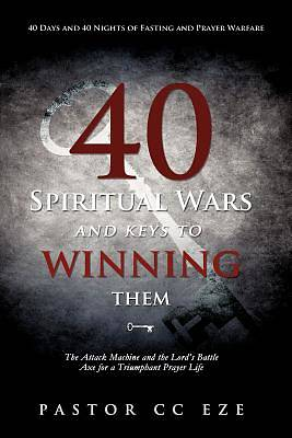 Picture of 40 Spiritual Wars and Keys to Winning Them