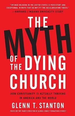 Picture of The Myth of the Dying Church