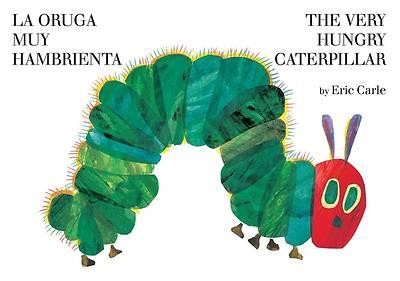 Picture of The Very Hungry Caterpillar/La Oruga Muy Hambrienta
