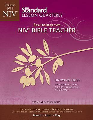 Standard Lesson Quarterly NIV Adult Bible Teacher Book Spring 2013