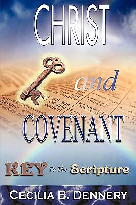 Christ and Covenant