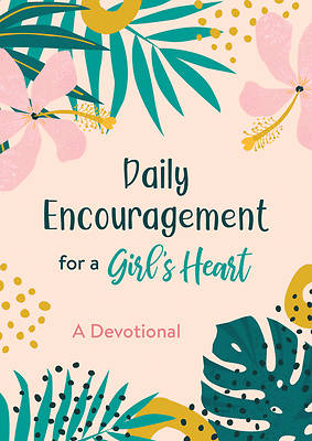 Picture of Daily Encouragement for a Girl's Heart