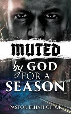 Picture of Muted by God for a Season