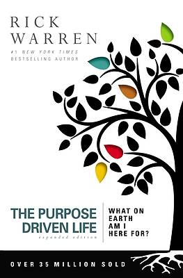 The Purpose Driven Life Expanded