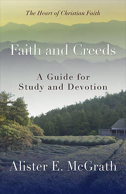 Faith and Creeds
