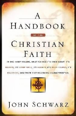 A Handbook of the Christian Faith