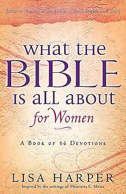 What the Bible Is All about for Women
