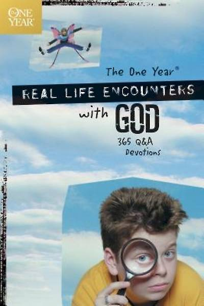 The One Year Book of Real Life Encounters with God