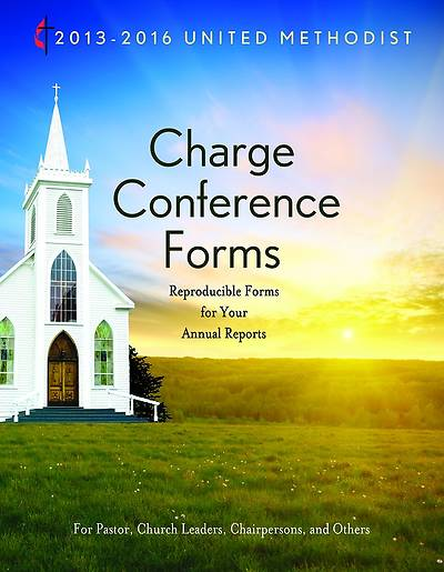 2013-2016 United Methodist Charge Conference Forms - Download Edition