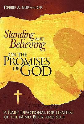 Standing and Believing on the Promises of God