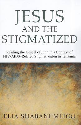 Jesus and the Stigmatized