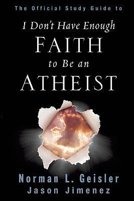 Picture of The Official Study Guide to I Don't Have Enough Faith to Be an Atheist