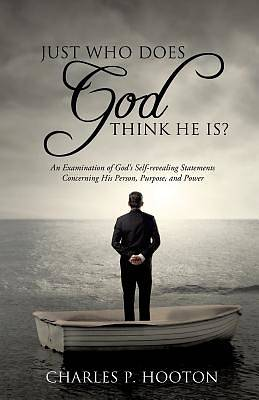 Just Who Does God Think He Is?