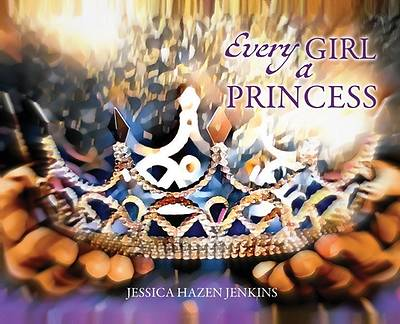 Picture of Every Girl a Princess