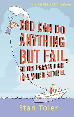 Picture of God Can Do Anything But Fail