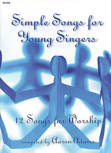Simple Songs for Young Singers Choral Book