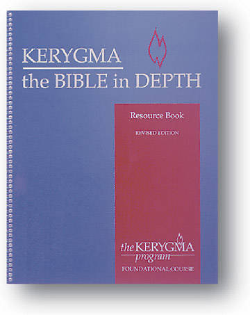 Kerygma - The Bible in Depth Resource Book