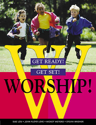 Picture of Get Ready! Get Set! Worship!