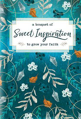 Picture of A Bouquet of Sweet Inspiration to Grow Your Faith
