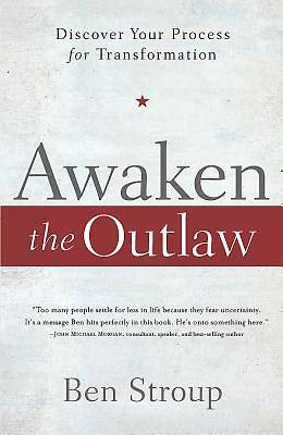 Awaken the Outlaw
