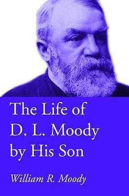 Picture of The Life of D. L. Moody by His Son