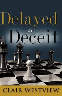 Picture of Delayed by Deceit