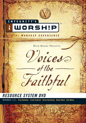 Beth Moore Presents - Voices of the Faithful DVD