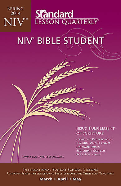 Standard Lesson Quarterly Adult NIV Bible Student Book Spring 2014