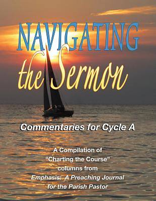 Navigating the Sermon, Cycle A