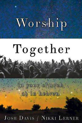 Picture of Worship Together in Your Church as in Heaven