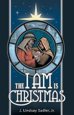 Picture of The I Am Is Christmas