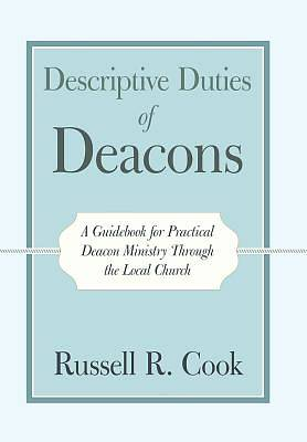 Picture of Descriptive Duties of Deacons