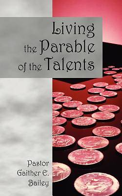 Living the Parable of the Talents