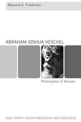 Picture of Abraham Joshua Heschel--Philosopher of Wonder