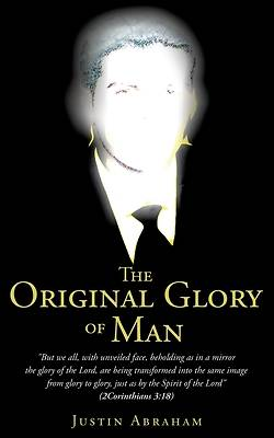 Picture of The Original Glory of Man