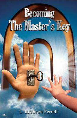 Becoming the Masters Key