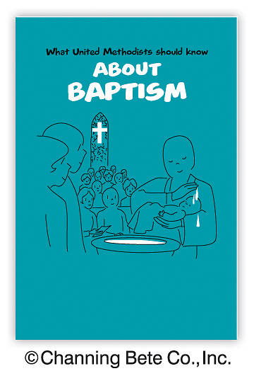 What United Methodists Should Know About Baptism