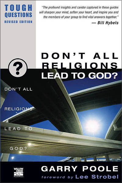 Dont All Religions Lead to God?