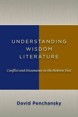 Picture of Understanding Wisdom Literature