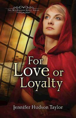 For Love or Loyalty - eBook [ePub]