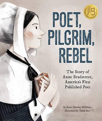 Picture of Poet, Pilgrim, Rebel