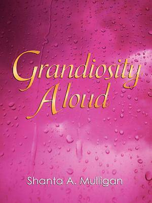 Picture of Grandiosity Aloud